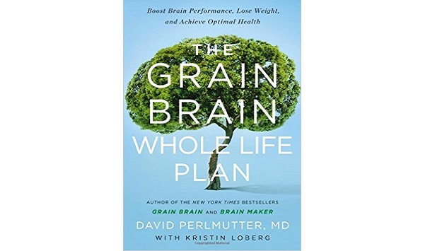Grain brain whole life plan for holistic health