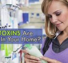 Hidden toxins in your home